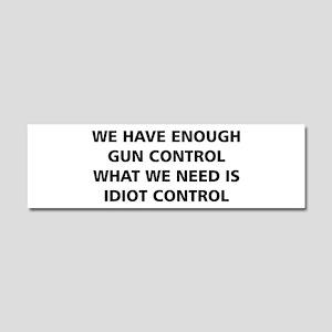 Idiot Control Car Magnet 10 x 3