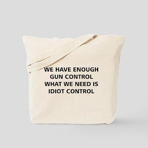Idiot Control Tote Bag