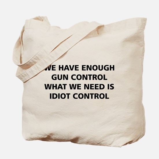 Idiot Control Tote Bag