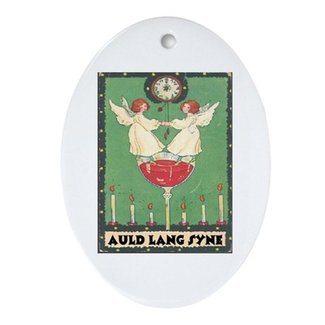 AULD LANG SYNE! Oval Ornament