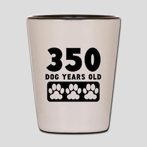 350 Dog Years Old Shot Glass
