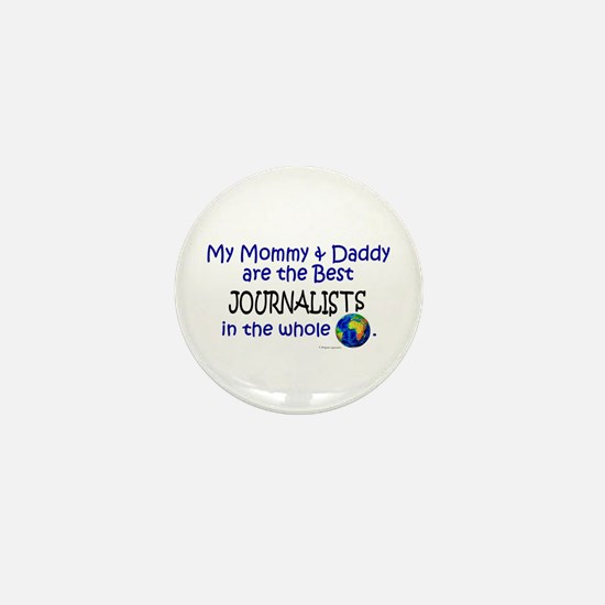 Best Journalists In The World Mini Button