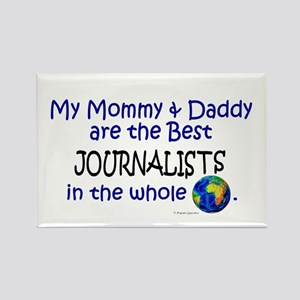 Best Journalists In The World Rectangle Magnet