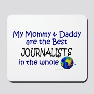 Best Journalists In The World Mousepad
