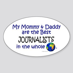 Best Journalists In The World Oval Sticker