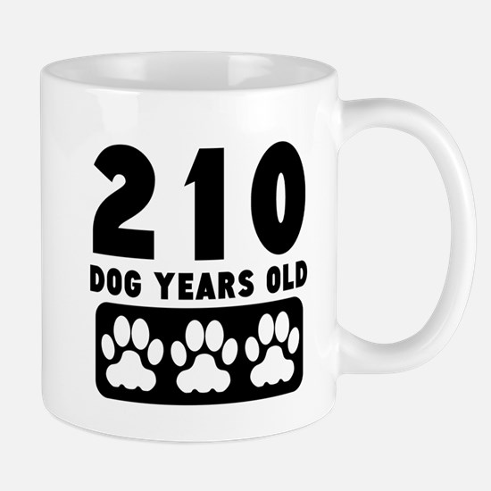 210 Dog Years Old Mugs