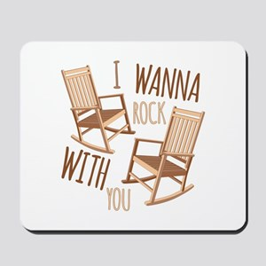 Rock With You Mousepad