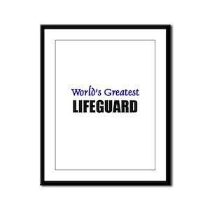 Worlds Greatest LIFEGUARD Framed Panel Print
