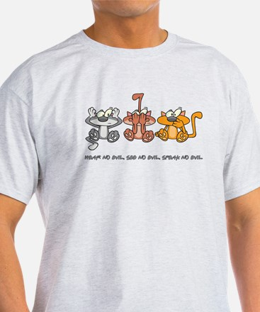 HEAR NO EVIL... T-Shirt