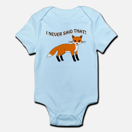 I NEVER SAID THAT! Body Suit