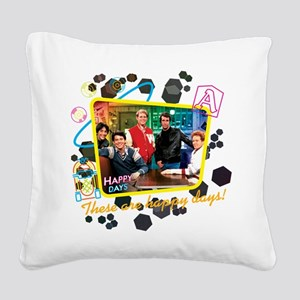 These are Happy Days Square Canvas Pillow