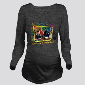 These are Happy Days Long Sleeve Maternity T-Shirt