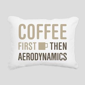 Coffee Then Aerodynamics Rectangular Canvas Pillow