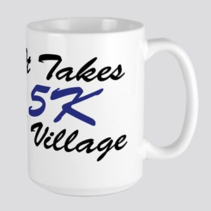 It Takes a Village 5k Mugs