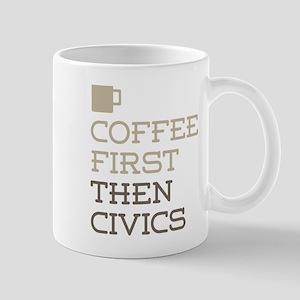 Coffee Then Civics Mugs
