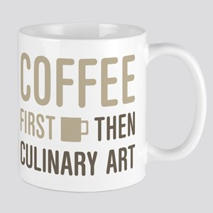 Coffee Then Culinary Art Mugs