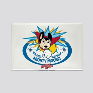 The One The Only Mighty Mouse Rectangle Magnet