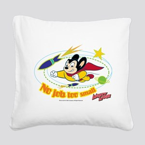 Mighty Mouse: No Job Too Smal Square Canvas Pillow