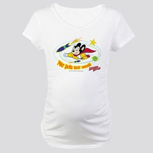 Mighty Mouse: No Job Too Small Maternity T-Shirt