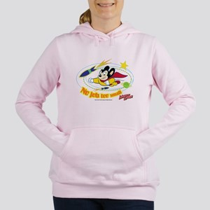 Mighty Mouse: No Job Too Women's Hooded Sweatshirt