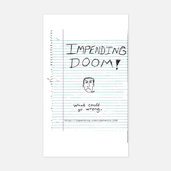 Impending Doom! Rectangle Decal