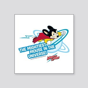 "The Mightiest Mouse In The Square Sticker 3"" x 3"""