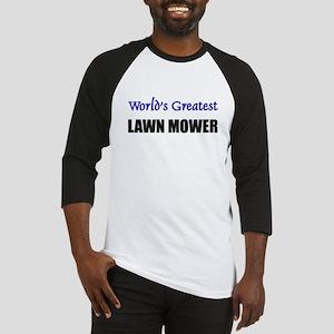 Worlds Greatest LAWN MOWER Baseball Jersey