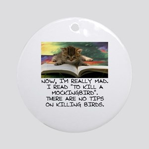 CAT - TO KILL A MOCKINGBIRD Round Ornament