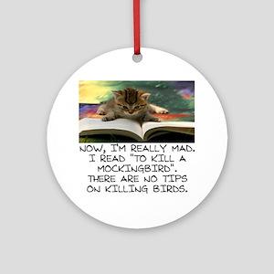 CAT - TO KILL A MOCKINGBIRD Round Ornament