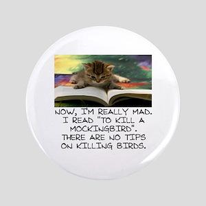 CAT - TO KILL A MOCKINGBIRD Button