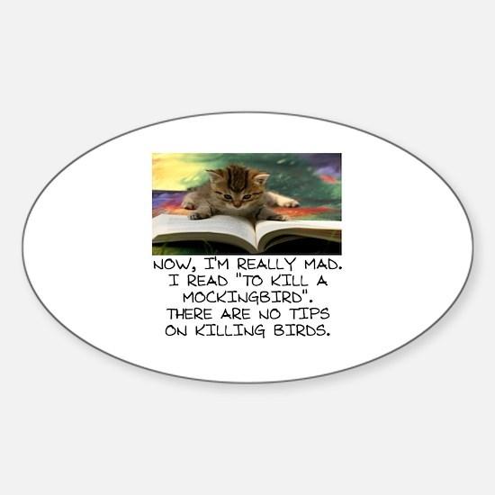 CAT - TO KILL A MOCKINGBIRD Sticker (Oval)