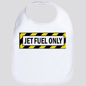 Jet Fuel Only Bib