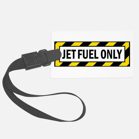 Jet Fuel Only Luggage Tag