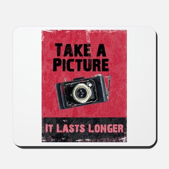 Take a Picture Mousepad