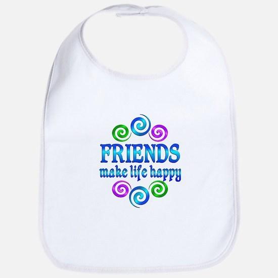 Friends Make Life Happy Bib