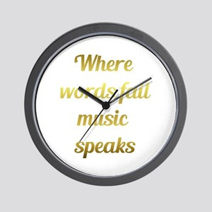 When Words Fail Music Speaks Wall Clock