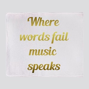 When words fail Music Speaks Inspirational Quote T