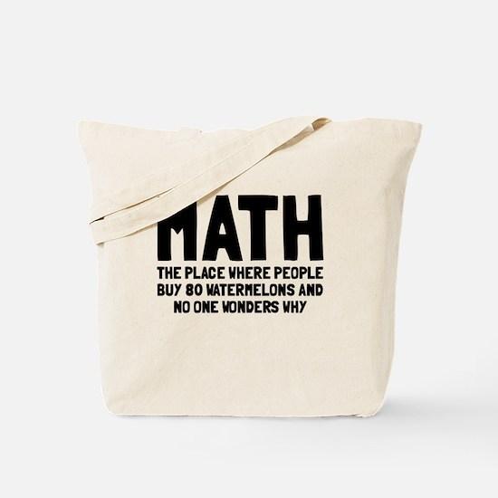 Math 80 watermelons Tote Bag
