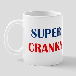SUPER CRANKY Mug