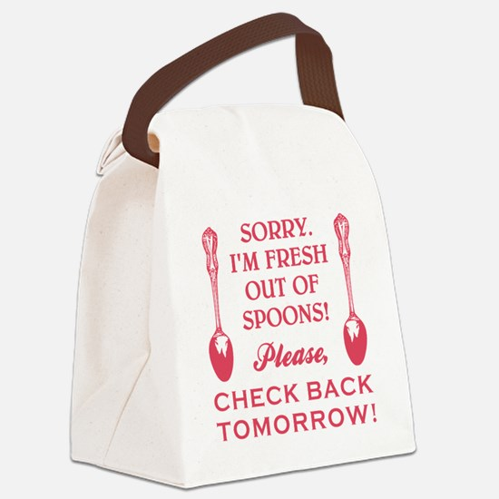 FRESH OUT OF SPOONS Canvas Lunch Bag