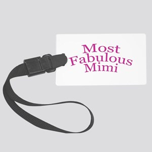 Most Fabulous Mimi Luggage Tag