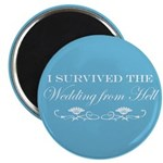 I survived the wedding from hell Magnet