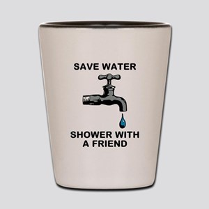 Shower With Friend Shot Glass