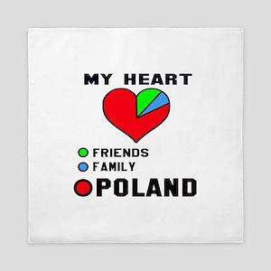 My Heart Friends, Family and Poland Queen Duvet