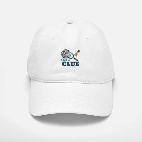 Get A Clue Baseball Baseball Baseball Cap