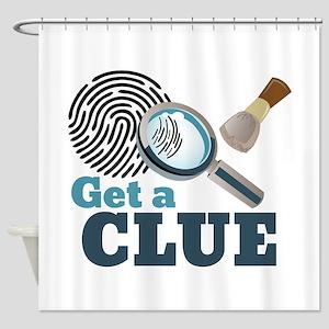 Get A Clue Shower Curtain