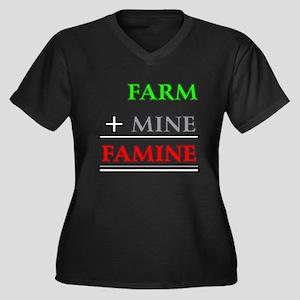 Farm plus Mine equals Famine Plus Size T-Shirt