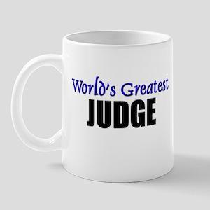 Worlds Greatest JUDGE Mug