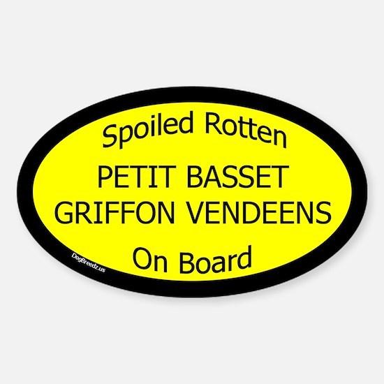 Spoiled Petit Basset Griffon Vendeens Sticker-Oval