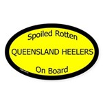 Spoiled Queensland Heelers On Board Oval Sticker